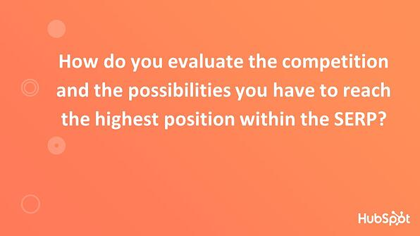 Evaluating Competition Highest Position in SERP
