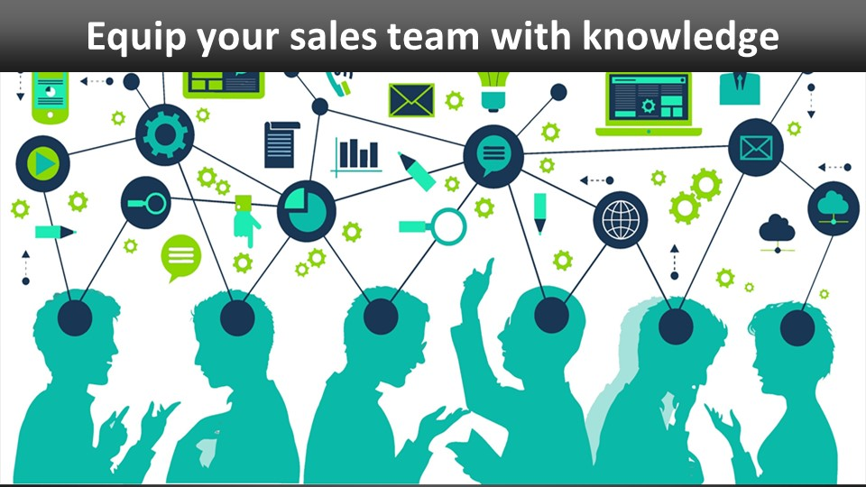 equip your sales team with knowledge