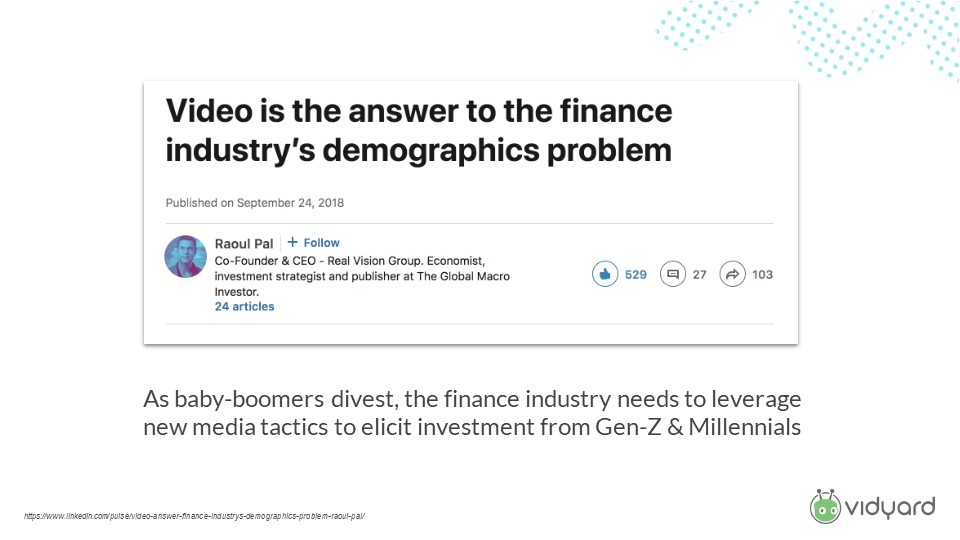 Video is the answer to finance demographic problems