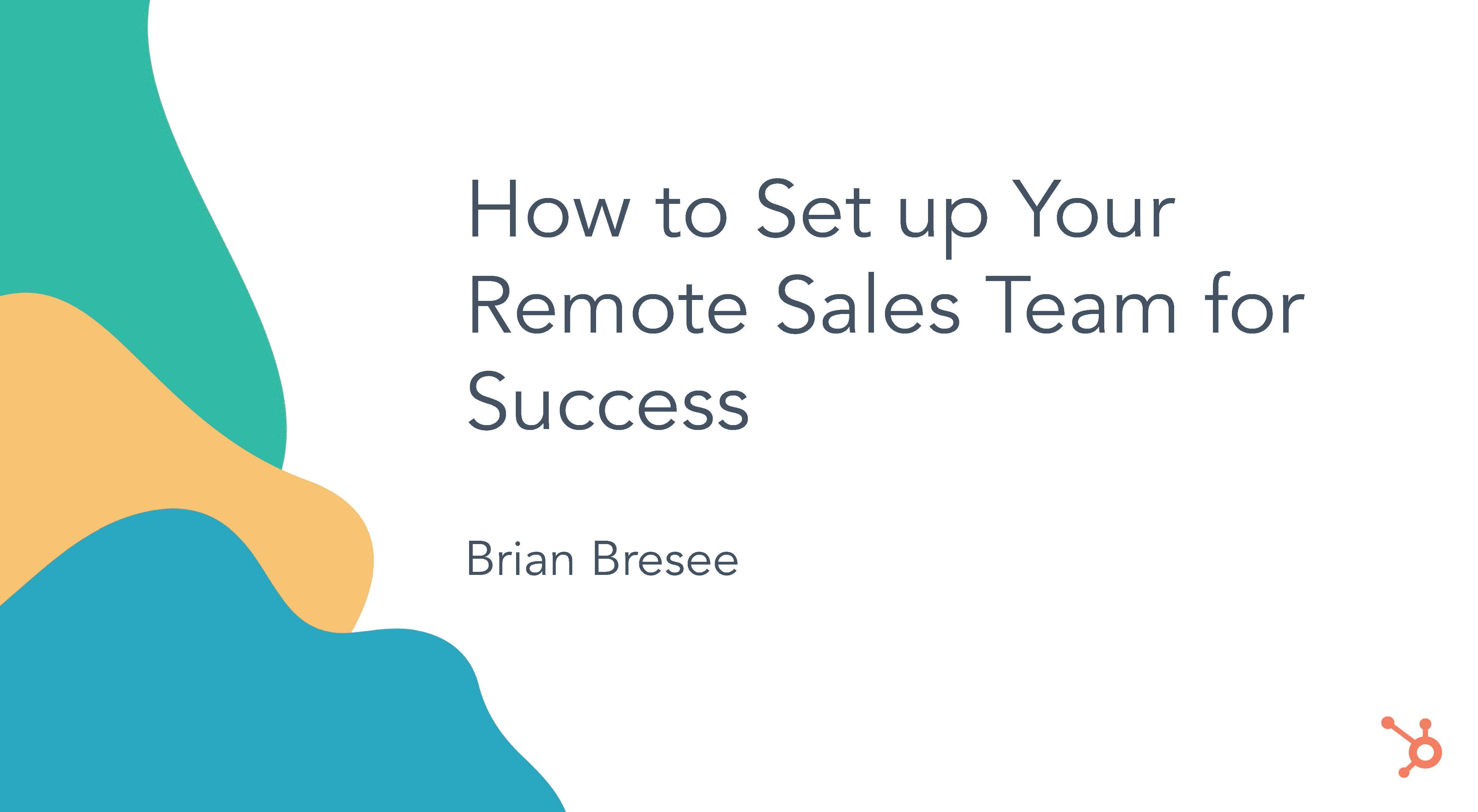 How to Run a Remote Sales Team_Page_05-1