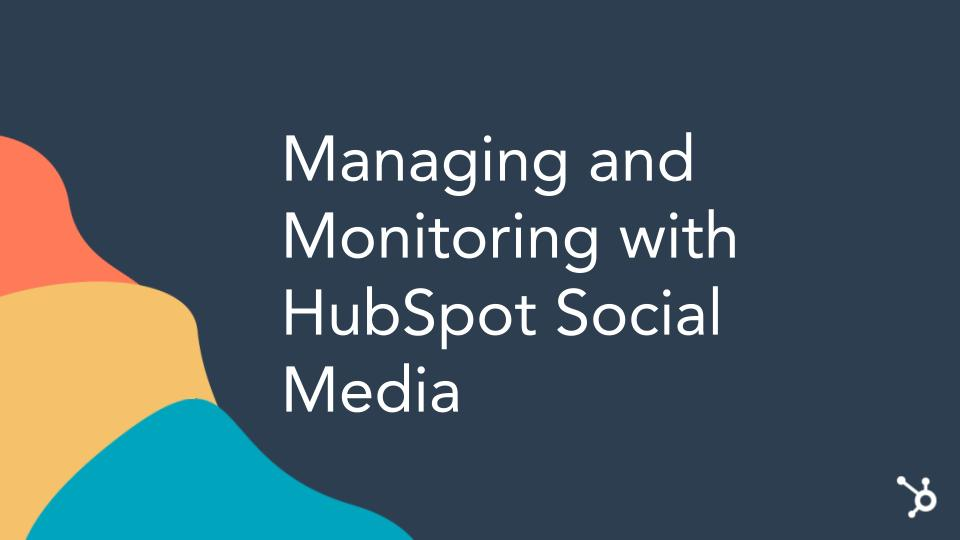 Managing-and-moitoring-With-HubSpot-Social-Media-in-2021-London-HUG