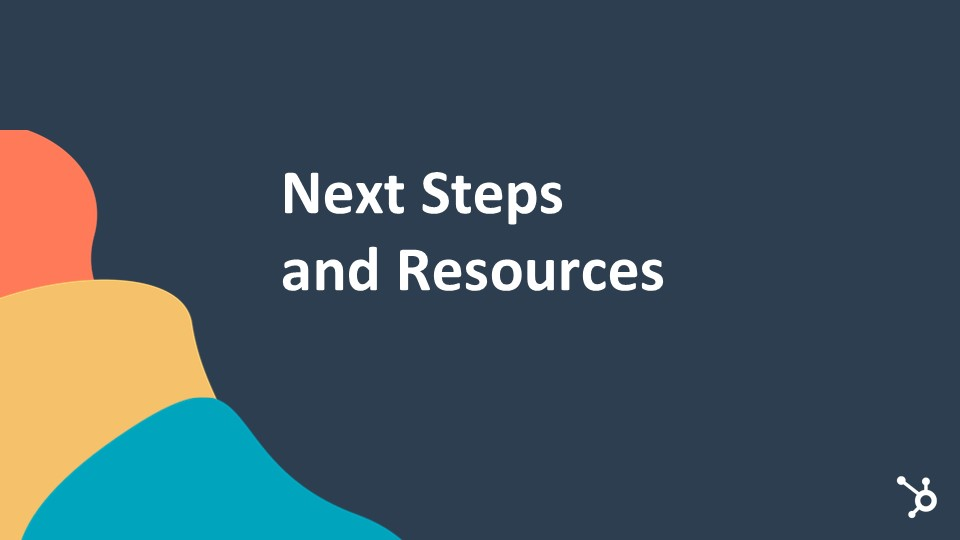 Next Steps And Resources