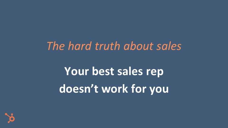 The hard truth about sales
