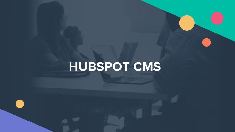 HubSpot CMS (Content Management System)