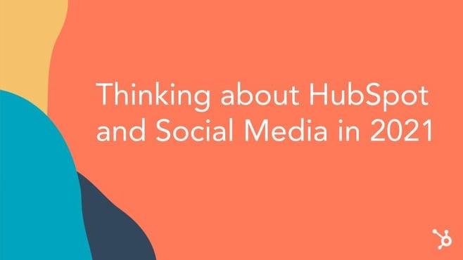 Social-Media-Trends-2021-HubSpot-Social-Media-Tools
