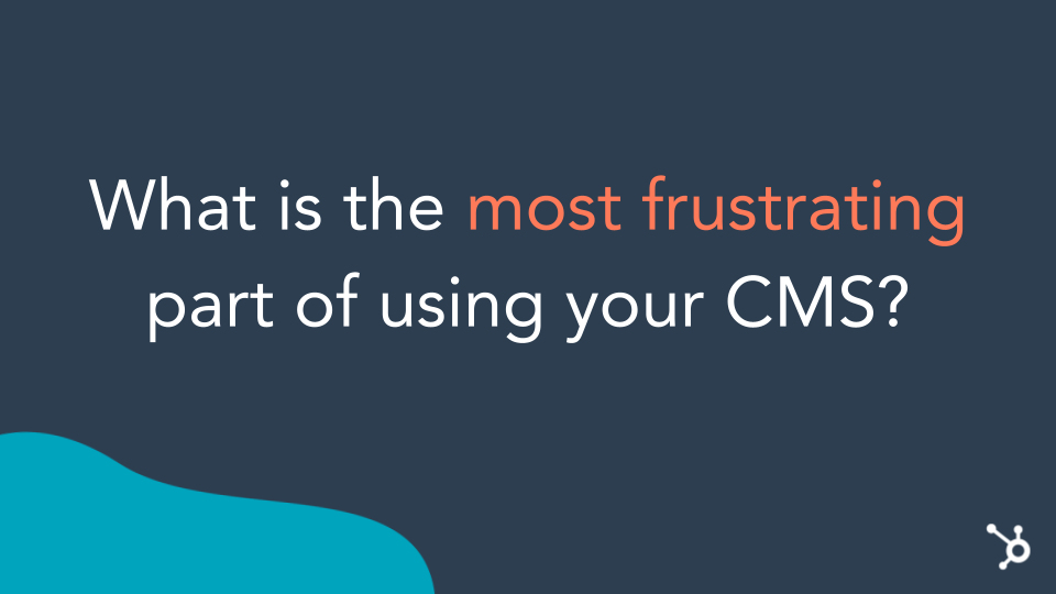 frustrating-CMS-what-can-HubSpot-do