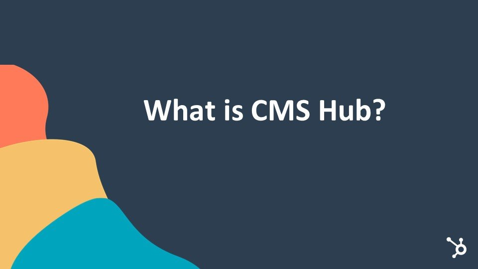 What Is CMS Hub