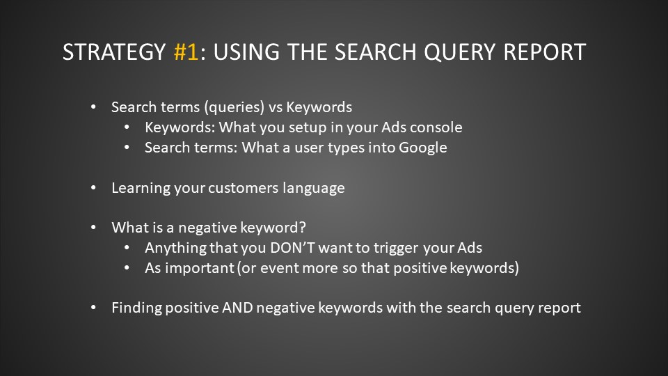 Strategy #1: Using the Search Query Report