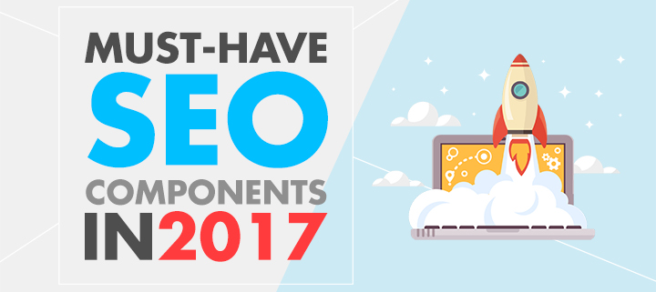 Introducing the New SEO Components for your website this 2017