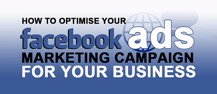 How To Optimise Your Facebook Ads Marketing