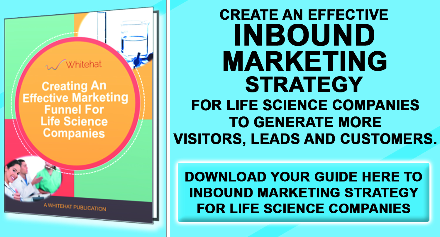 Create An Effective Inbound Marketing Strategy for Life Science Companies