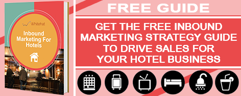 Get the Free Inbound Marketing Strategy Guide for Hotel Businesses